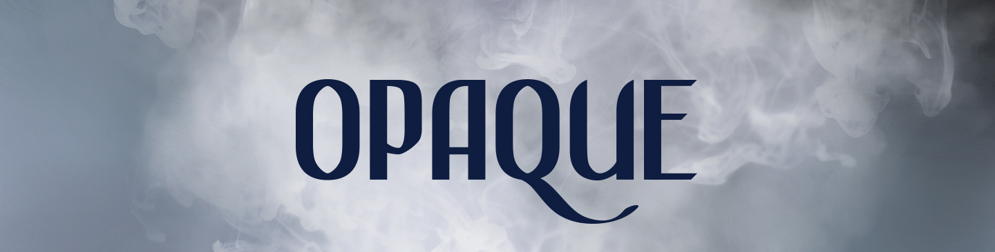 Opaque | Lettering by Janos Janecki